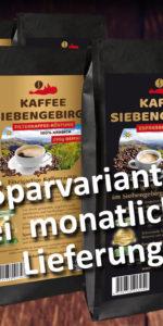 Kaffee Siebengebirge günstiger jeden Monat